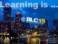 The Lead Learner: Learning is at BLC15