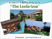 A Grand Holiday Stay with The Leela...