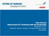 Rules of the Road National Summit 2013: Transforming Health Care through Nursing