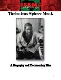 Thelonious Sphere Monk , A Biography and Documentary Film