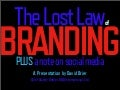 The Lost Law of Branding plus a note on Social Media