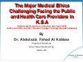 The Major Medical Ethics Challenging Facing the Public and Health Care Providers in K.S.A