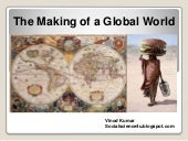 The making of a global world
