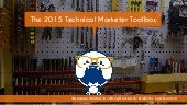 The Technical Marketer Toolbox in 2015 at #BrightonSEO