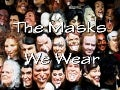 The masks we wear (v.m.)