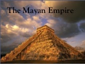 The mayan empire-Period 1