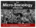 The microsociology of networks
