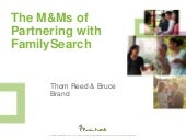 The M&M's of Partnering with FamilySearch