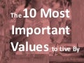 The 10 Most Important Values to Live By