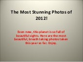 The+most+stunning+photos+of+2012!