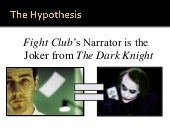 The Narrator and the Joker