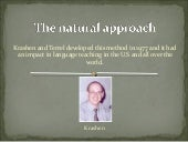 The natural approach
