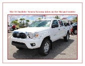 The N Charlotte Toyota Tacoma takes on the Nissan Frontier!