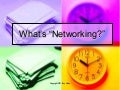 The Net -Worth Of Networking