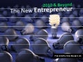The New Entrepreneur - 2010 & Beyond