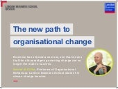 The New Path to Organizational Change