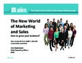 The New World of Marketing and Sales