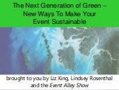 The Next Generation of Green -- New...