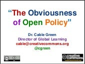The Obviousness of Open Policy (2011)