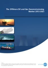 The offshore oil and gas decommissi...