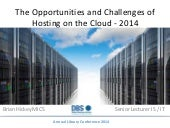 The opportunities and challenges of hosting on the cloud
