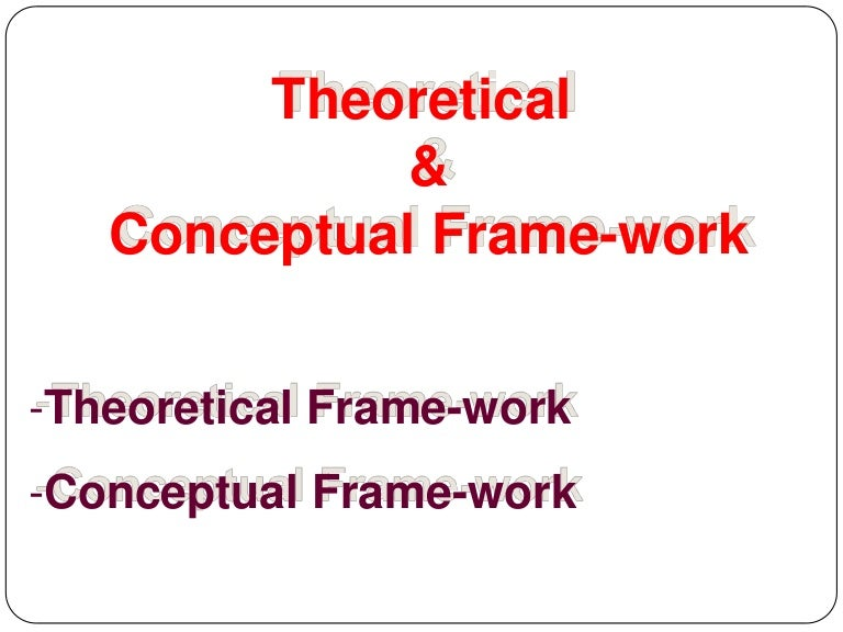 Theoretical framework research proposal example