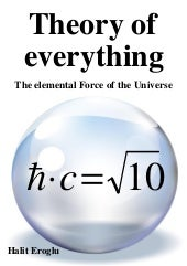 "The ""theory of everything"" was disc..."