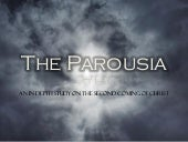 The Parousia - Gods sovereign proph...