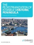 The Pedestrianization of Istanbul's Historic Peninsula - EMBARQ Turkey - 31 October 2013