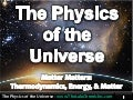 The Physics of the Universe