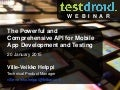 Testdroid: The Powerful and Comprehensive API for Mobile App Development and Testing