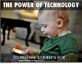 The power of technology to prepare students for...