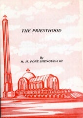 The priesthood  by h.h pope shenoda...