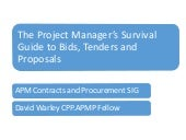 The project manager's survival guide to bids, tenders and proposals, by david warley, 26th nov 2015