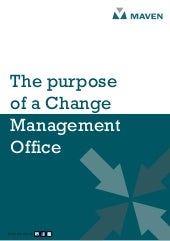 The purpose of a change management ...
