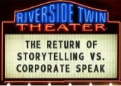 The Return of Storytelling vs. Corp...