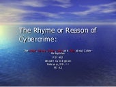 The Rhyme Or Reason Of Cybercrime