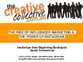 The rise of influencer marketing and the power of instagram