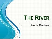 The River - poetic devices
