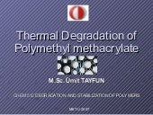 Thermal Degradation of PMMA