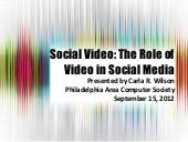 Social Video: The Role of Video in Social Media