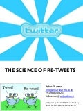 The Science Of Re Tweets