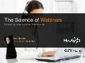 The Science of Webinars
