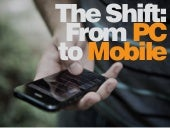 The Shift: From PC to Mobile