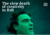 The Slow Death of Creativity in B2B Marketing