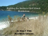 The southern gulf islands destination