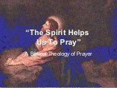 The Spirit Helps Us Pray   Lesson 4