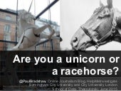 Data journalism: are you a unicorn or a racehorse?