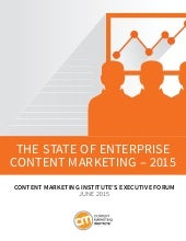 The State of Enterprise Content Marketing - 2015