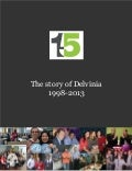 The Story of Delvinia: The First Five Years